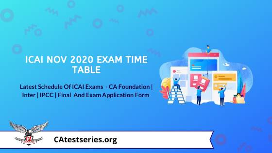 ICAI Exams November 2020 date sheet - Latest Updated