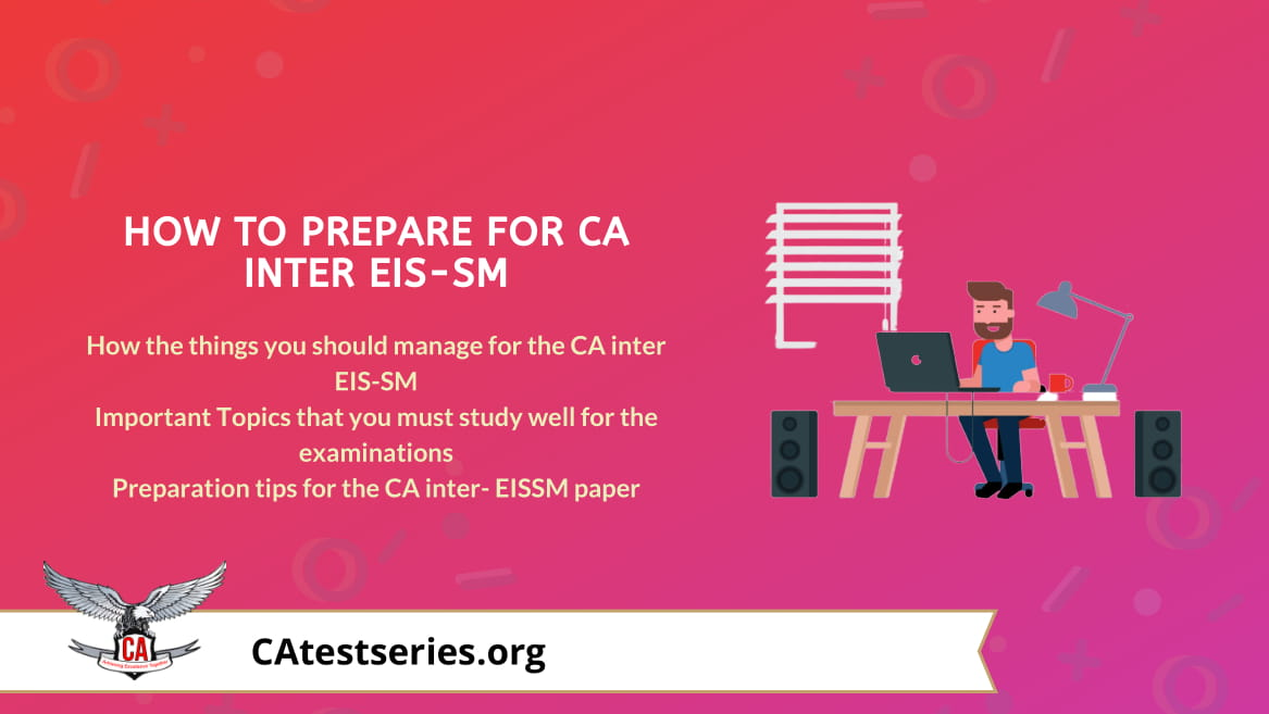 Practical tips to Score 60+ in CA Inter EIS-SM